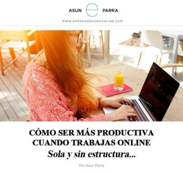 Boletin Emprendedora Online - Cómo ser más productiva cuando trabajas Online