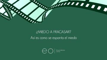 """4 PASOS PARA """"ESPANTAR"""" EL MIEDO AL FRACASO"""