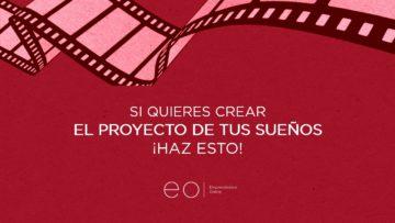 SI QUIERES CREAR EL PROYECTO DE TUS SUEÑOS ¡HAZ ESTO!